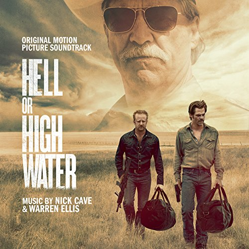 Hell or High Water - Comancheria (2016) (vinile)