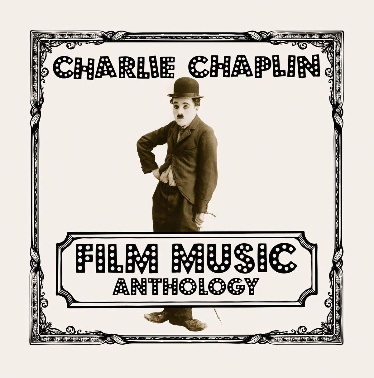 Charlie Chaplin - Film music anthology