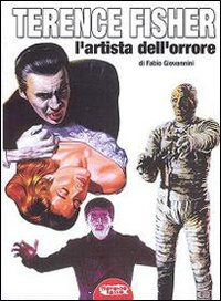 Terence Fisher - L'artista dell'orrore (Hammer)