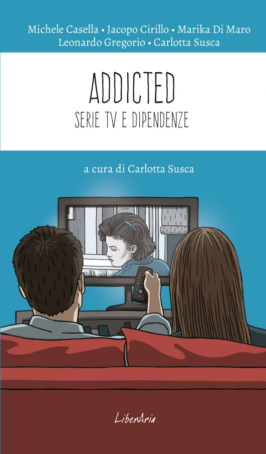 Addicted - Le dipendenze nelle serie TV