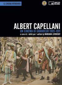 Albert Capellani - Un cinema di grandeur (dvd + libro)